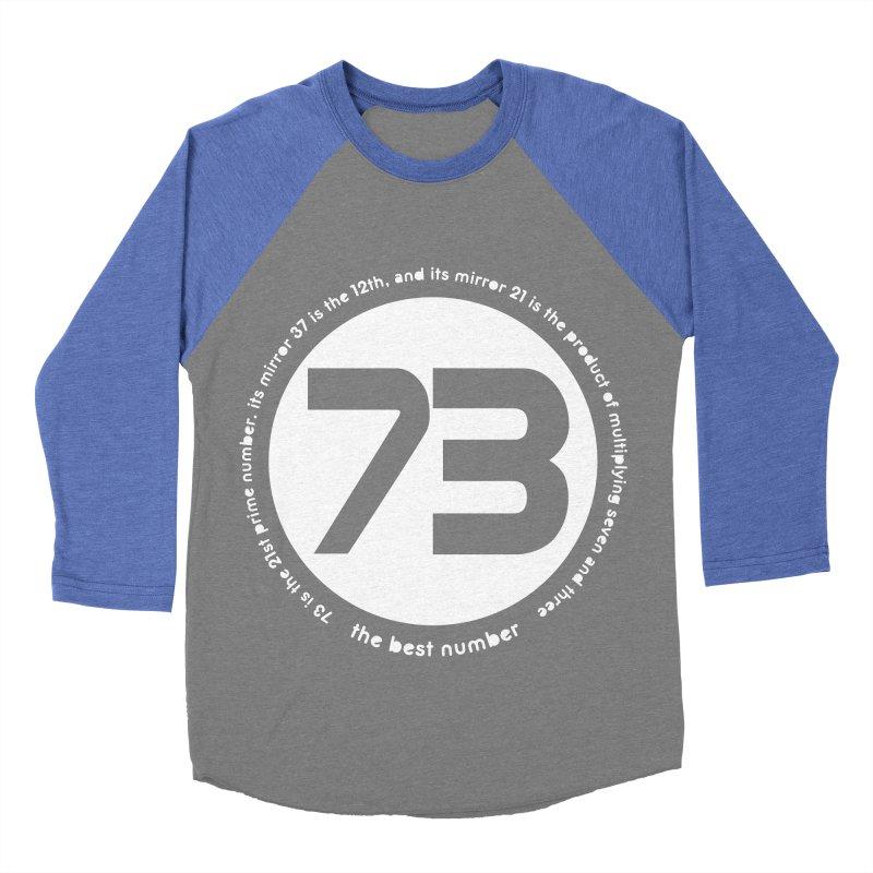 73 is the best number Men's Baseball Triblend Longsleeve T-Shirt by Synner Design