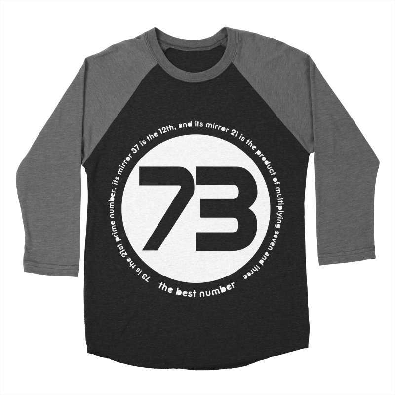 73 is the best number Men's Baseball Triblend T-Shirt by Synner Design