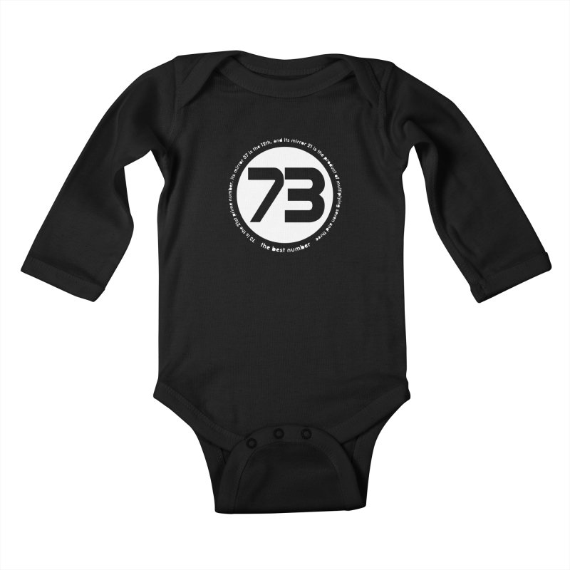 73 is the best number Kids Baby Longsleeve Bodysuit by Synner Design