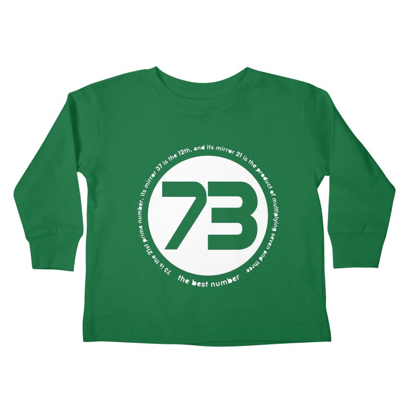 73 is the best number Kids Toddler Longsleeve T-Shirt by Synner Design