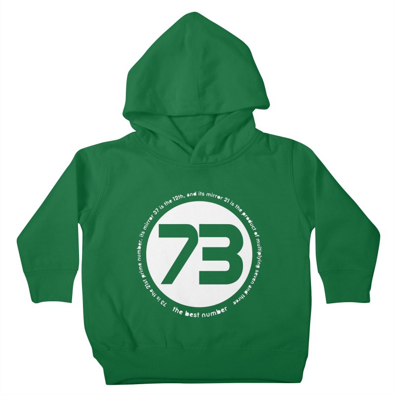 73 is the best number Kids Toddler Pullover Hoody by Synner Design