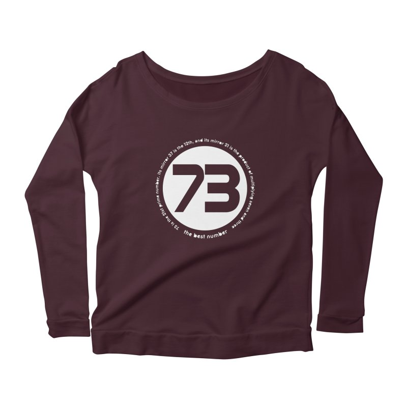 73 is the best number Women's Longsleeve T-Shirt by Synner Design