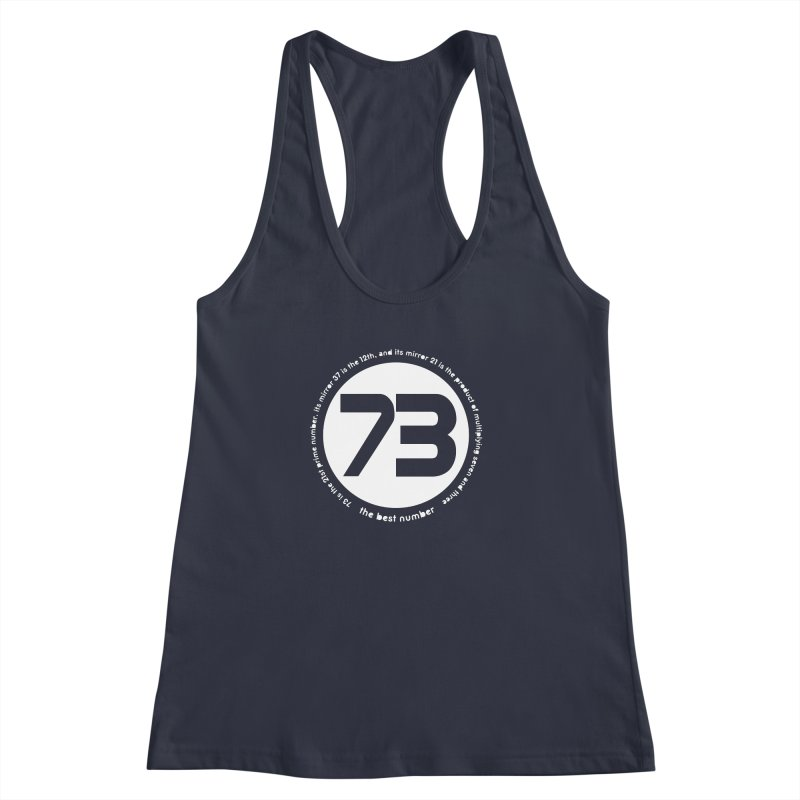 73 is the best number Women's Racerback Tank by Synner Design