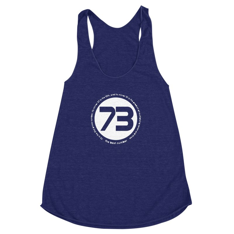 73 is the best number Women's Racerback Triblend Tank by Synner Design