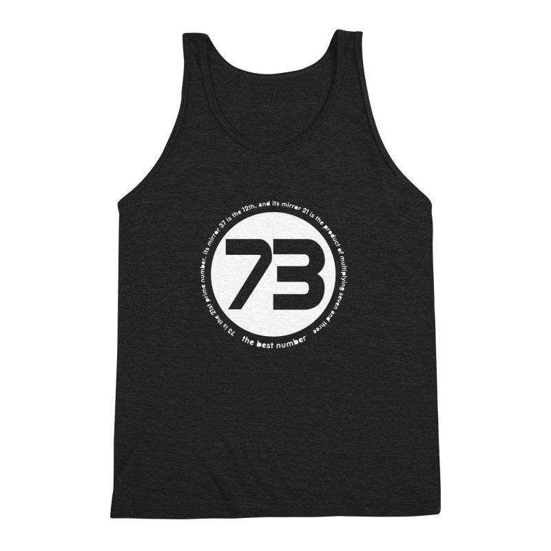 73 is the best number Men's Triblend Tank by Synner Design