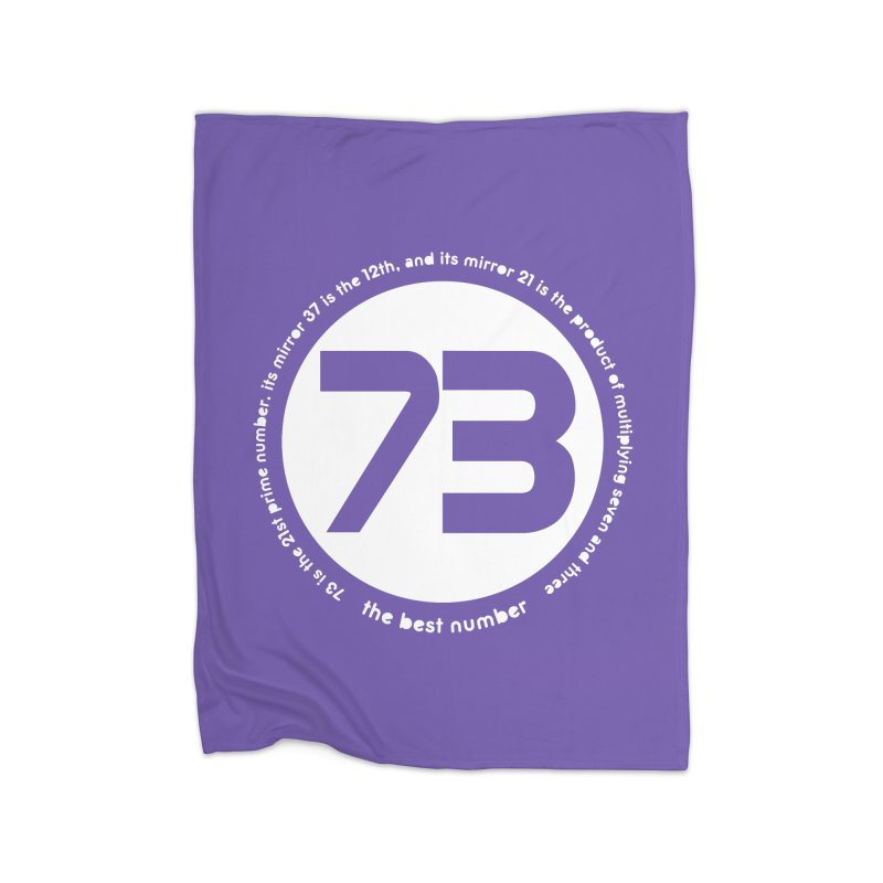 73 is the best number Home Blanket by Synner Design