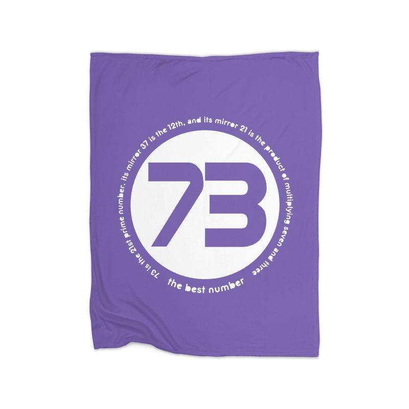 73 is the best number Home Fleece Blanket Blanket by Synner Design