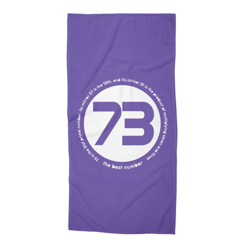 73 is the best number Accessories Beach Towel by Synner Design