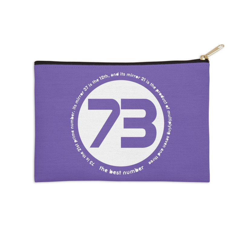 73 is the best number Accessories Zip Pouch by Synner Design