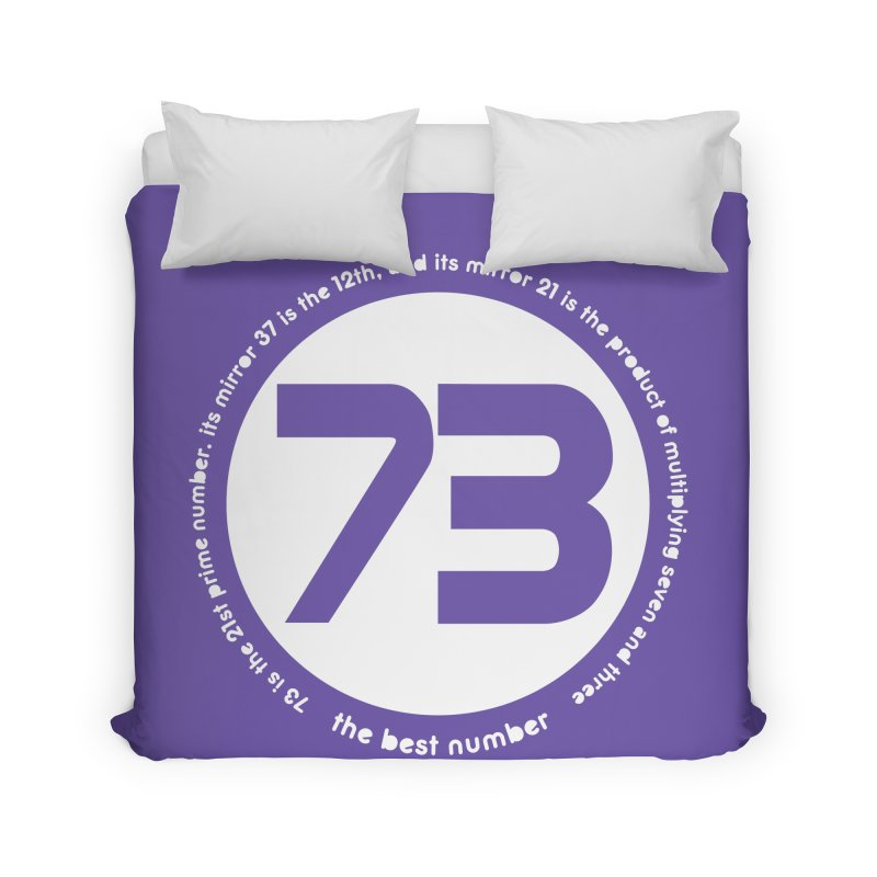 73 is the best number Home Duvet by Synner Design