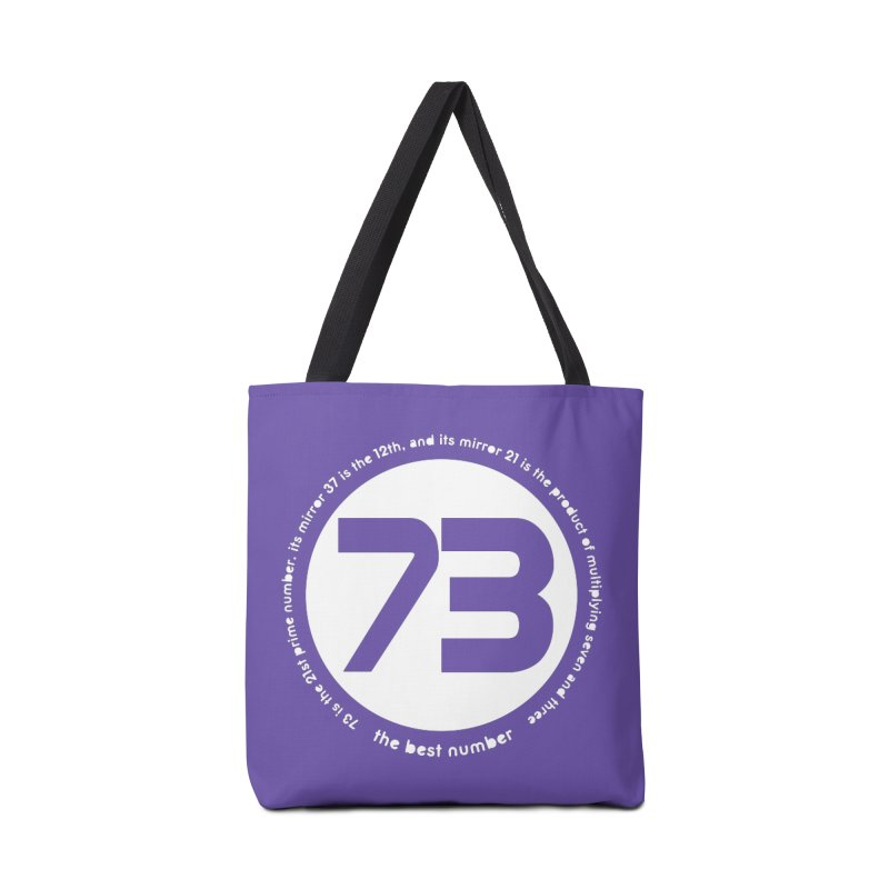 73 is the best number Accessories Bag by Synner Design