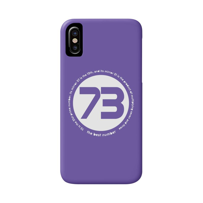 73 is the best number Accessories Phone Case by Synner Design