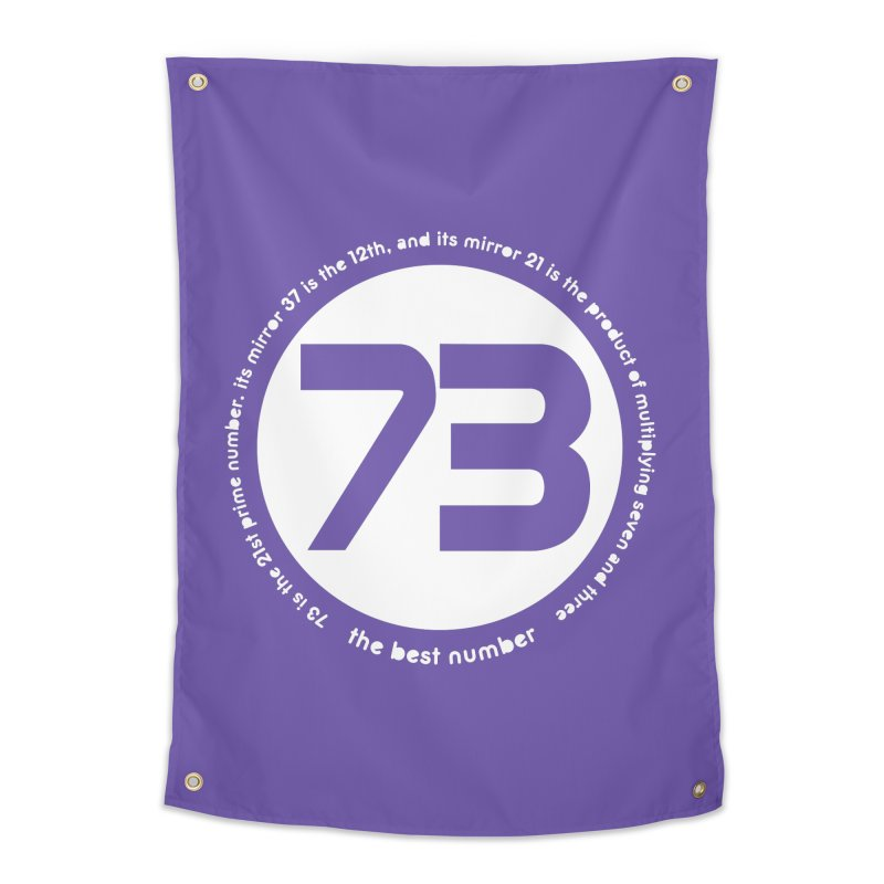 73 is the best number Home Tapestry by Synner Design