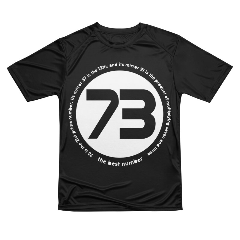 73 is the best number Women's Performance Unisex T-Shirt by Synner Design