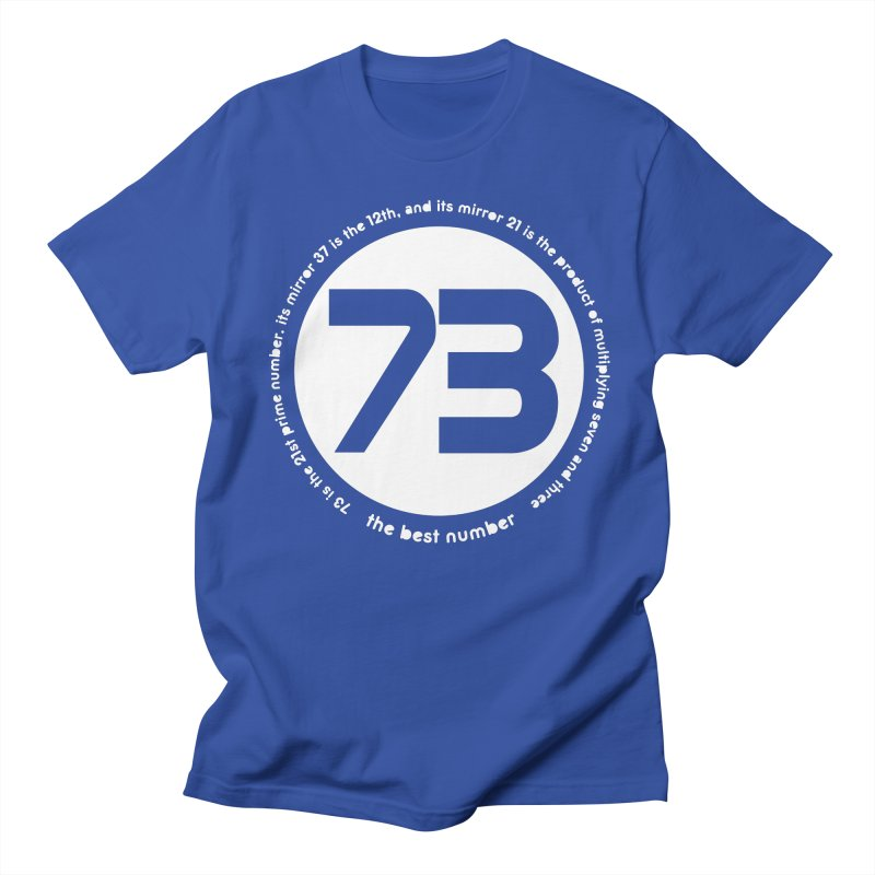 73 is the best number Men's T-Shirt by Synner Design
