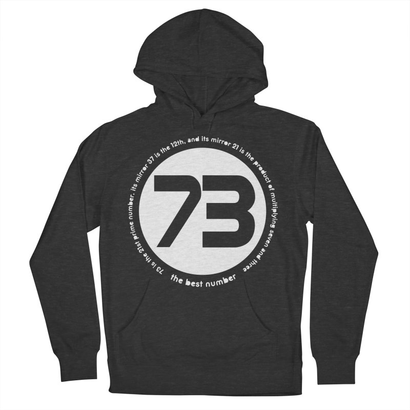 73 is the best number Women's French Terry Pullover Hoody by Synner Design