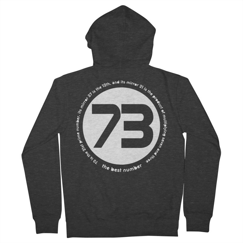 73 is the best number Women's French Terry Zip-Up Hoody by Synner Design