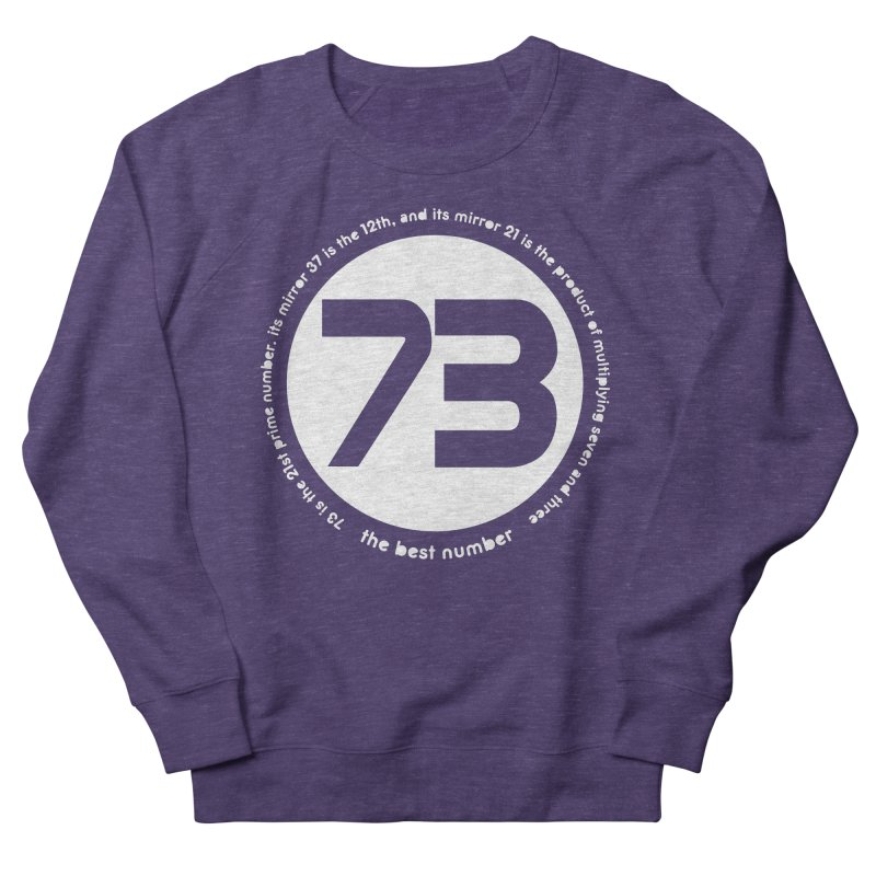 73 is the best number Men's French Terry Sweatshirt by Synner Design