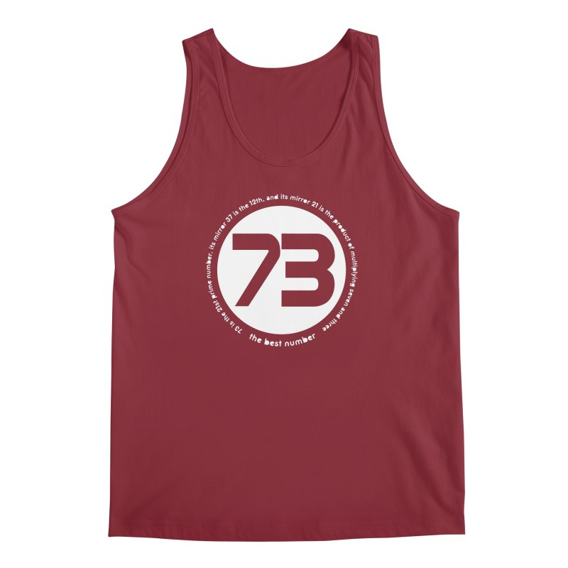 73 is the best number Men's Tank by Synner Design
