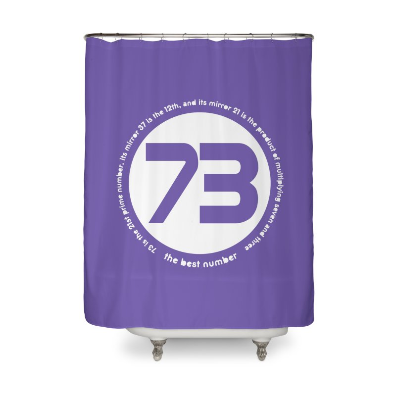 73 is the best number Home Shower Curtain by Synner Design