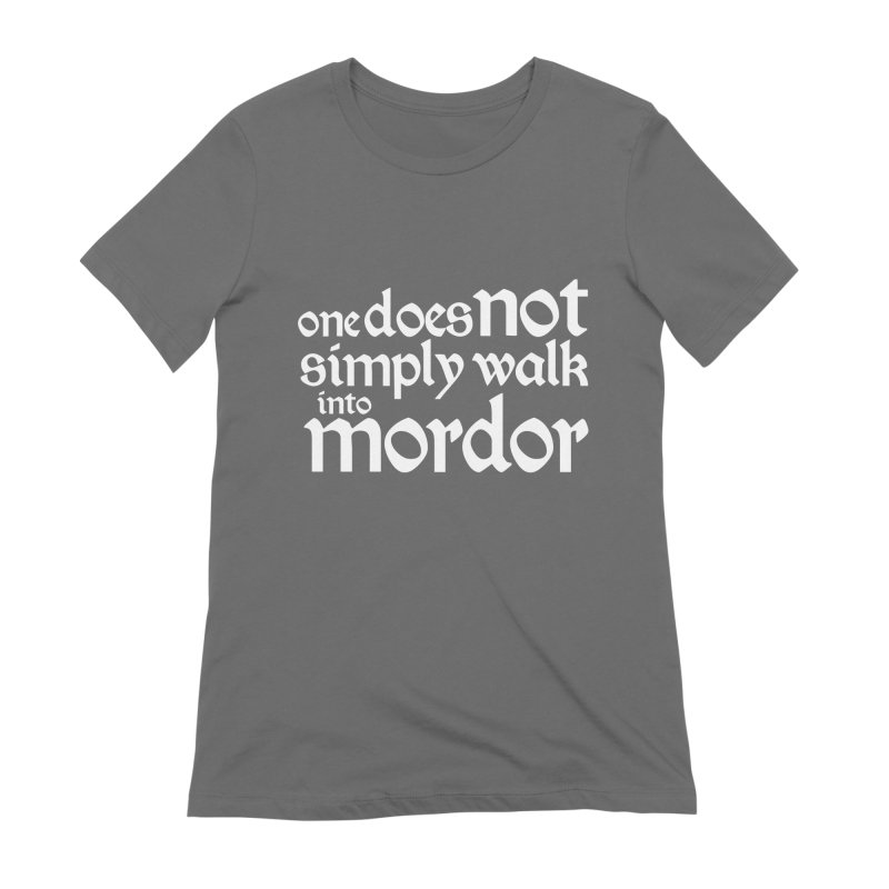 One does not simply Women's T-Shirt by Synner Design