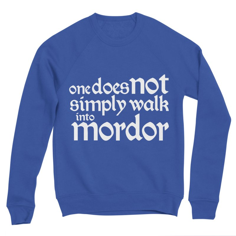One does not simply Women's Sweatshirt by Synner Design