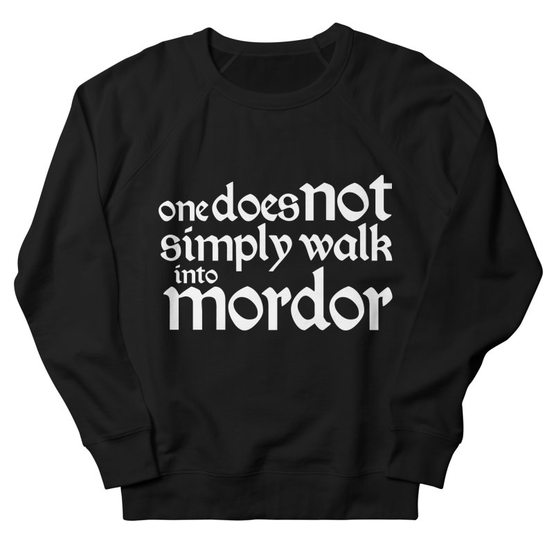 One does not simply Women's French Terry Sweatshirt by Synner Design