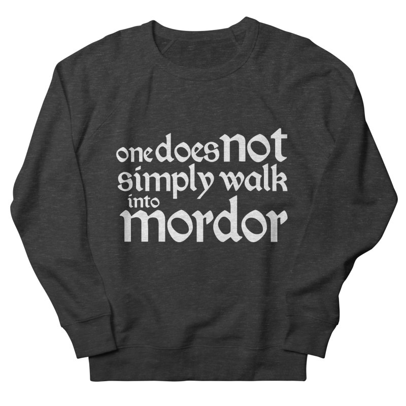 One does not simply Men's French Terry Sweatshirt by Synner Design