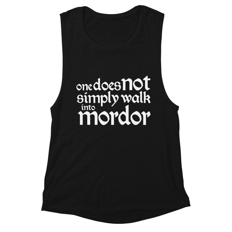 One does not simply Women's Muscle Tank by Synner Design