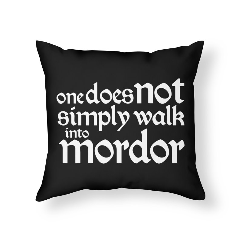One does not simply Home Throw Pillow by Synner Design