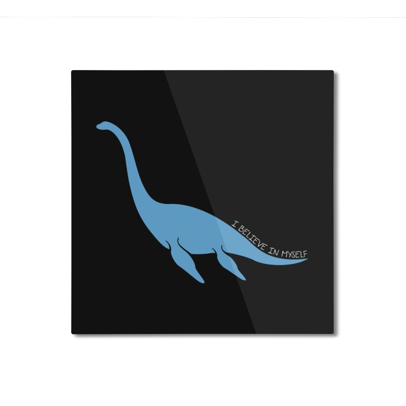 Nessie believe white Home Mounted Aluminum Print by Synner Design