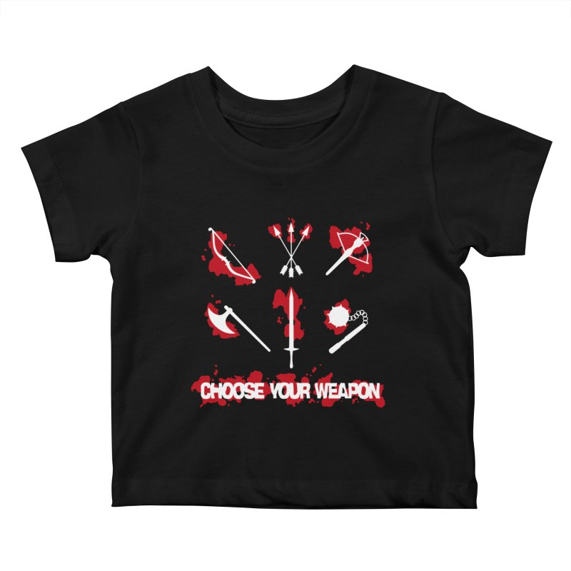 Choose your weapon Kids Baby T-Shirt by Synner Design