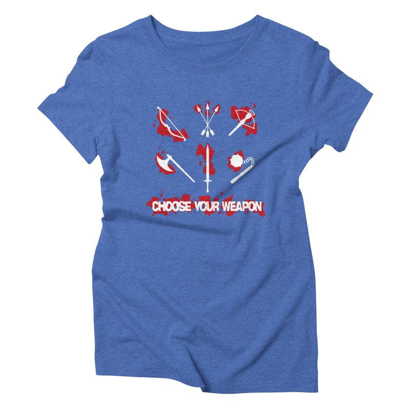 Choose your weapon Women's Triblend T-shirt by Synner Design