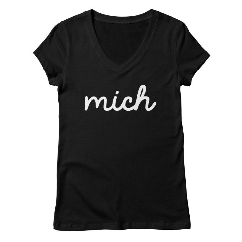 Mich (on dark) Women's V-Neck by Daniel Montgomery's Artist Shop