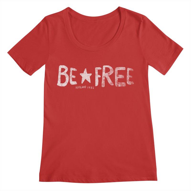 BE*FREE Women's Regular Scoop Neck by Daniel Montgomery's Artist Shop