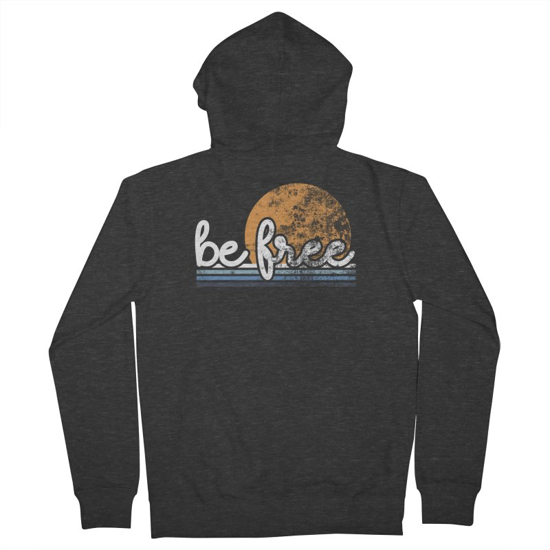 be free sunset Women's French Terry Zip-Up Hoody by Daniel Montgomery's Artist Shop