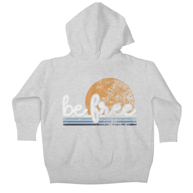 be free sunset Kids Baby Zip-Up Hoody by Daniel Montgomery's Artist Shop