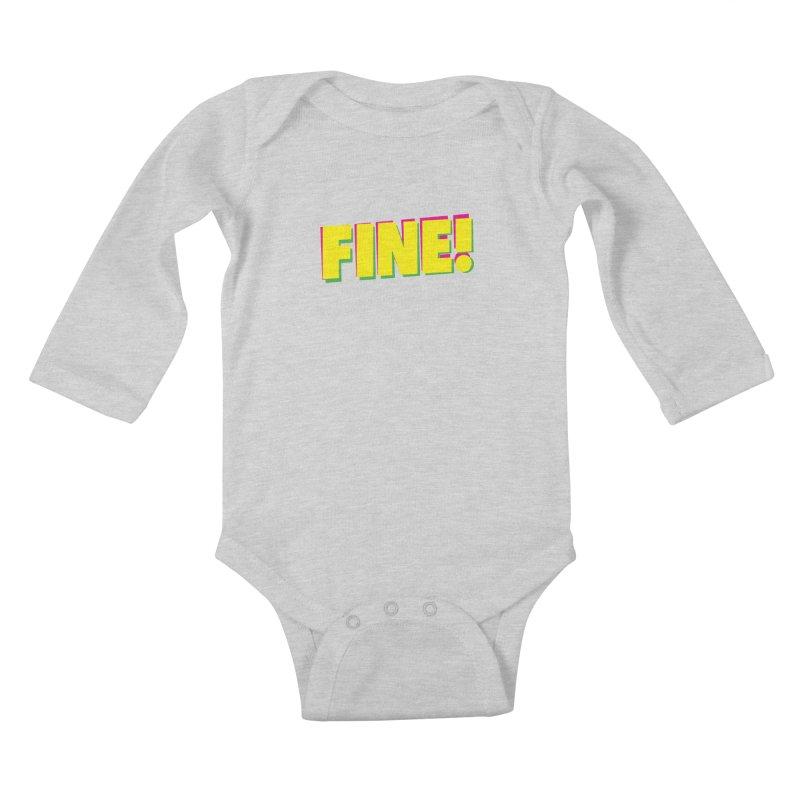 Fine! Kids Baby Longsleeve Bodysuit by Daniel Montgomery's Artist Shop