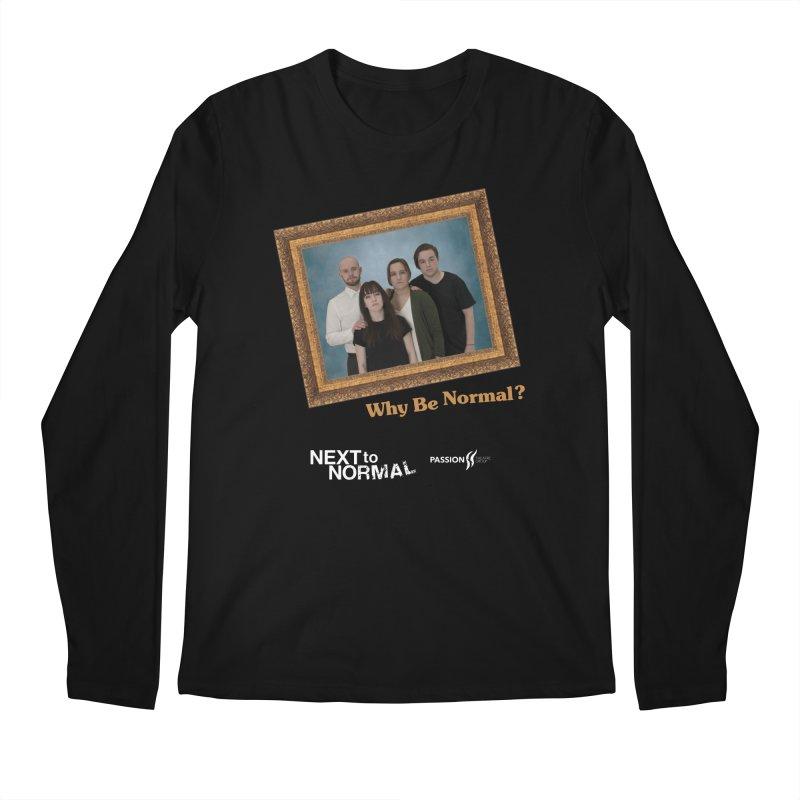 Why Be Semi Normal Men's Regular Longsleeve T-Shirt by Daniel Montgomery's Artist Shop