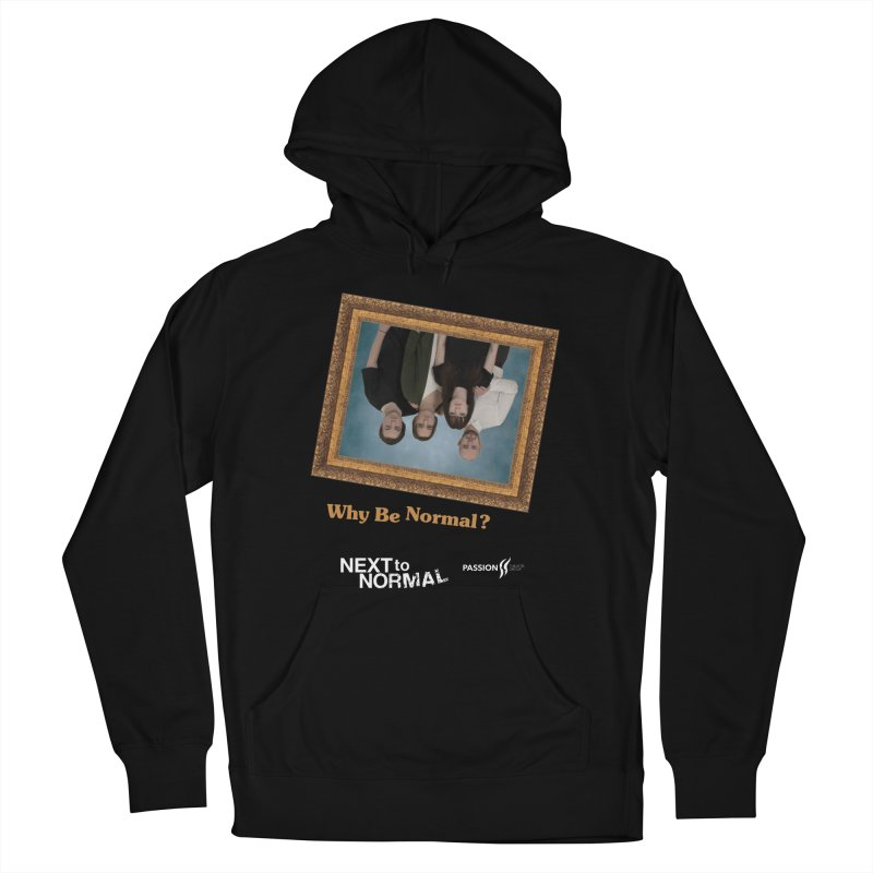 Next to Normal Upside Down Women's French Terry Pullover Hoody by Daniel Montgomery's Artist Shop