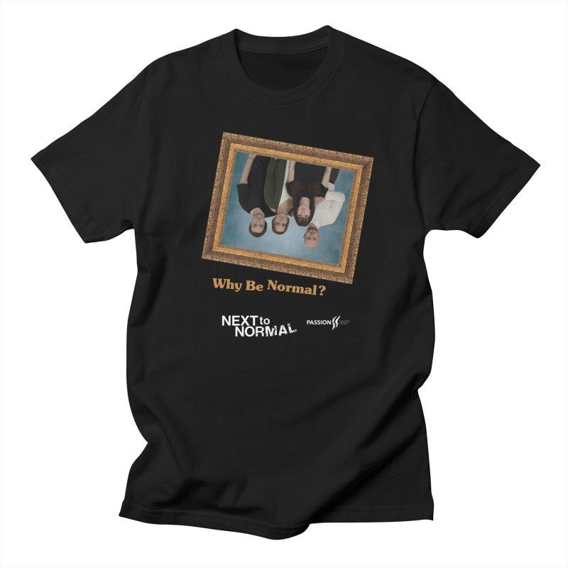 Next to Normal Upside Down Women's Regular Unisex T-Shirt by Daniel Montgomery's Artist Shop