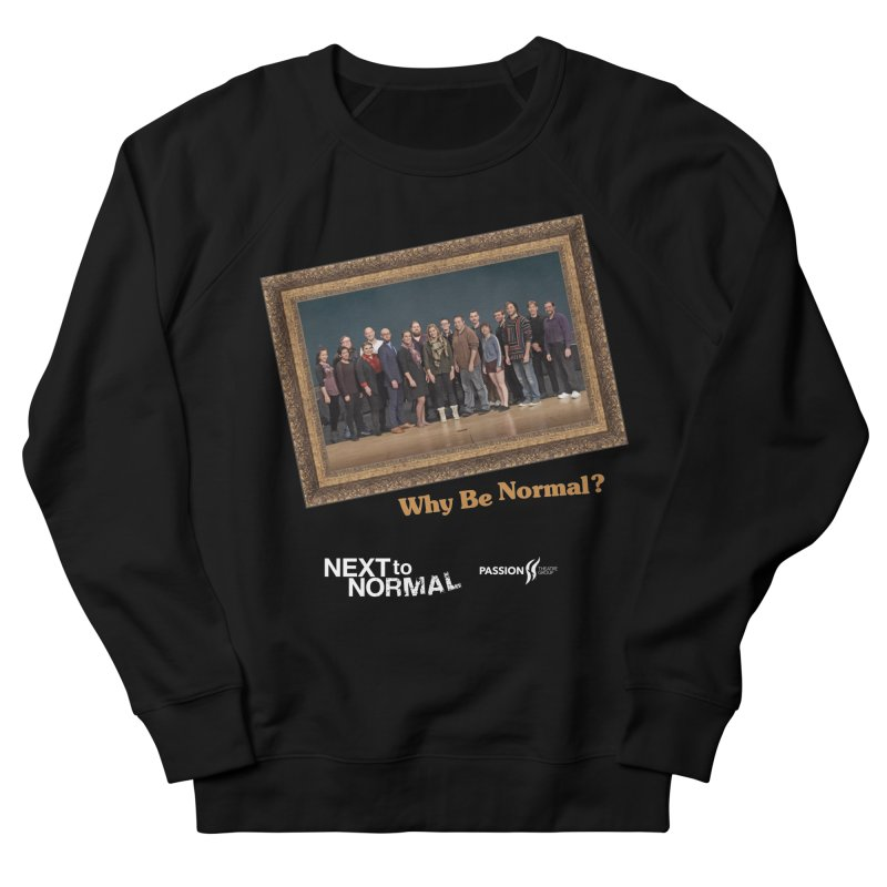 Next To Normal Full Cast Women's French Terry Sweatshirt by Daniel Montgomery's Artist Shop