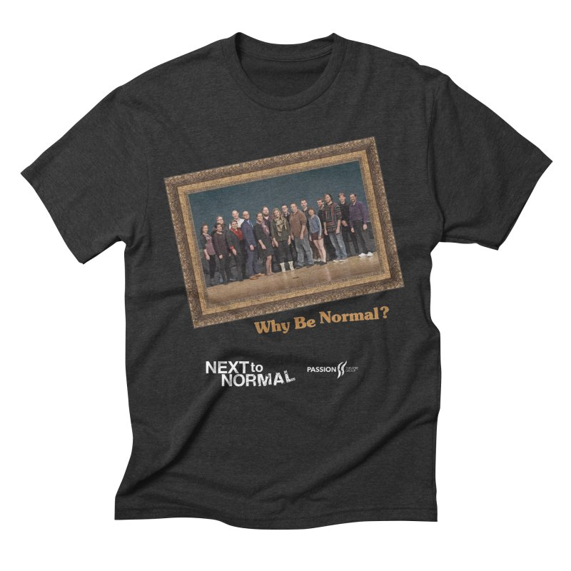 Next To Normal Full Cast in Men's Triblend T-Shirt Heather Onyx by Daniel Montgomery's Artist Shop