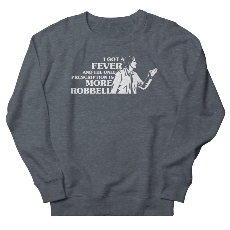 More Robbell Women's French Terry Sweatshirt by Daniel Montgomery's Artist Shop