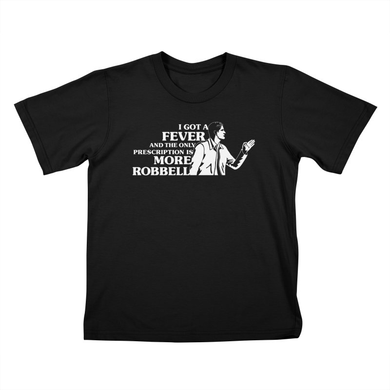 More Robbell Kids T-Shirt by Daniel Montgomery's Artist Shop