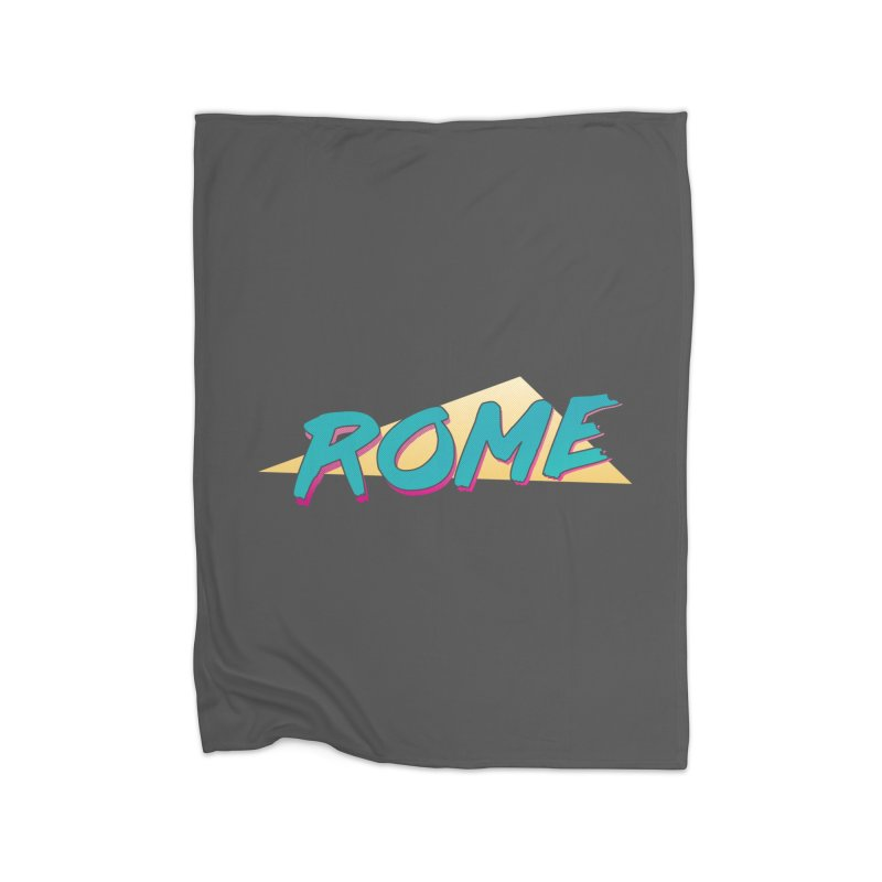 Rome Wasn't 80'd in a Day Home Fleece Blanket Blanket by Daniel Montgomery's Artist Shop