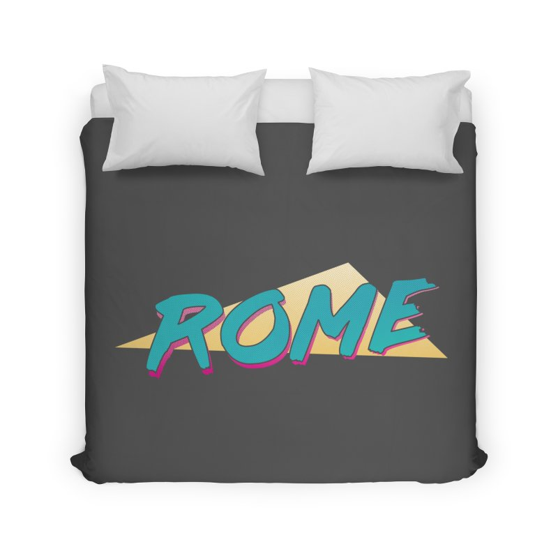 Rome Wasn't 80'd in a Day Home Duvet by Daniel Montgomery's Artist Shop