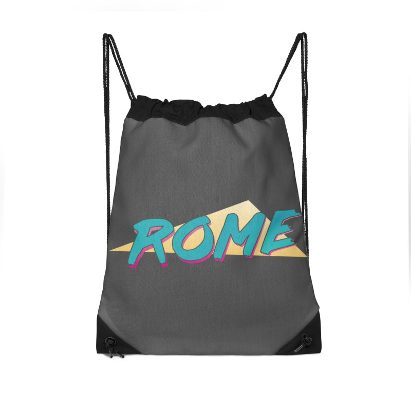 Rome Wasn't 80'd in a Day Accessories Drawstring Bag Bag by Daniel Montgomery's Artist Shop