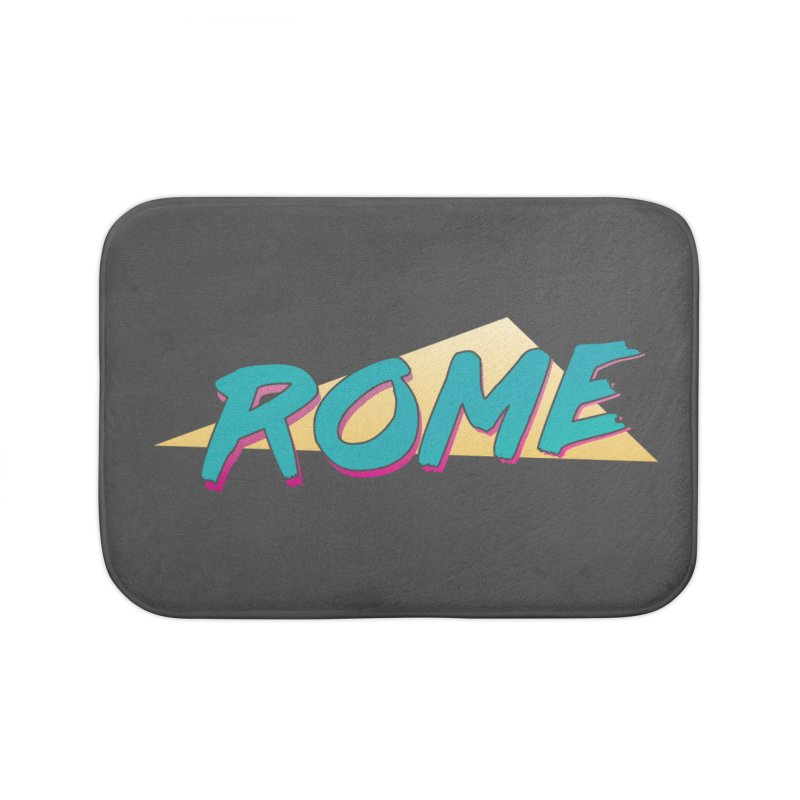 Rome Wasn't 80'd in a Day Home Bath Mat by Daniel Montgomery's Artist Shop