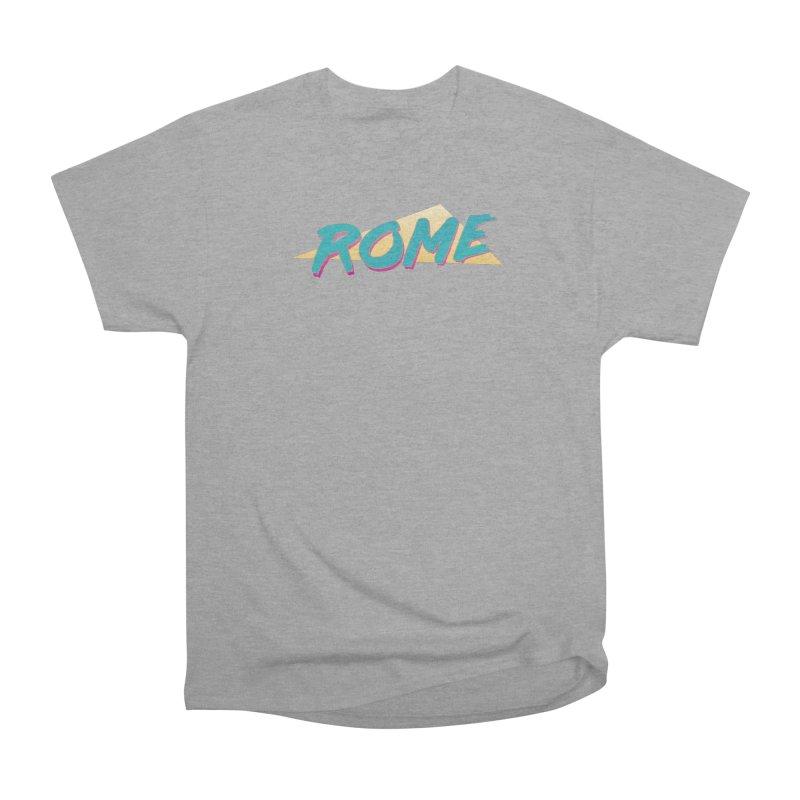 Rome Wasn't 80'd in a Day Men's Heavyweight T-Shirt by Daniel Montgomery's Artist Shop